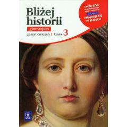 HISTORIA 3. ĆWICZENIA. BLIŻEJ HISTORII Anita Plumińska-Mieloch