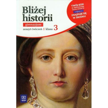 BLIŻEJ HISTORII 3 ĆWICZENIA Anita Plumińska-Mieloch