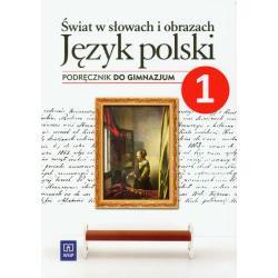 ŚWIAT W SŁOWACH I OBRAZACH 1 JĘZYK POLSKI PODRĘCZNIK Witold Bobiński