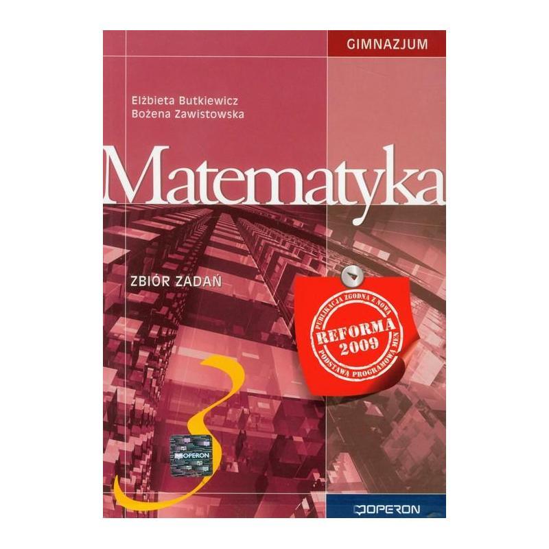 MATEMATYKA 3. ZBIÓR ZADAŃ Elżbieta Butkiewicz