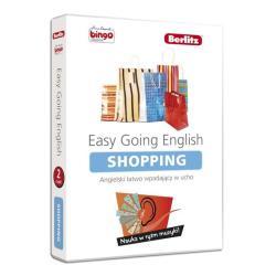 EASY GOING ENGLISH. ANGIELSKI ŁATWO WPADAJĄCY W UCHO 2. SHOPPING.