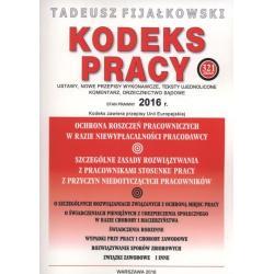 KODEKS PRACY USTAWY NOWE PRZEPISY WYKONAWCZY Tadeusz Fijalkowski