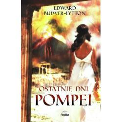 OSTATNIE DNI POMPEI Bulwer-lytton Edward