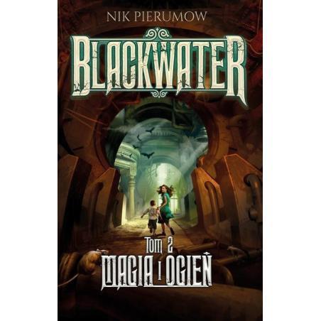 BLACKWATER MAGIA I OGIEŃ Nik Pierumow