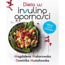 DIETA W INSULINOOPORNOŚCI Makarowska Magdalena
