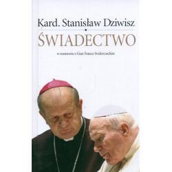 ŚWIADECTWO W ROZMOWIE Z GIAN FRANCO SVIDERCOSCHIM Stanisław Kard. Dziwisz