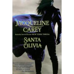 SANTA OLIVIA   Jacqueline Carey