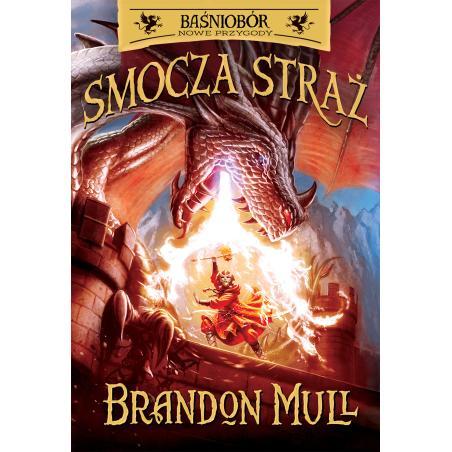 SMOCZA STRAŻ BAŚNIOBÓR NOWE PRZYGODY Mull Brandon