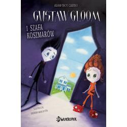 GUSTAW GLOOM I SZAFA KOSZMARÓW Adam-Troy Castro