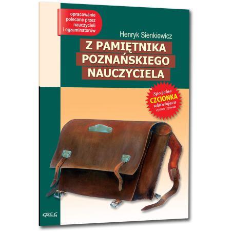 Z PAMIĘTNIKA POZNAŃSKIEGO NAUCZYCIELA (MIĘKKA) Sienkiewicz Henryk