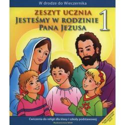 RELIGIA JESTEŚMY W RODZINIE PANA JEZUSA 1 ĆWICZENIA EDUKACJA WCZESNOSZKOLNA Teresa Czarnecka