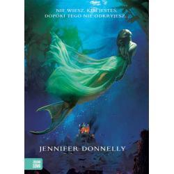 WIELKI BŁĘKIT SAGA OGNIA I WODY Jennifer Donnelly