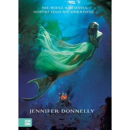 WIELKI BŁĘKIT SAGA OGNIA I WODY 12+ Jennifer Donnelly