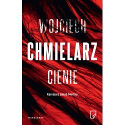 CIENIE Wojciech Chmielarz