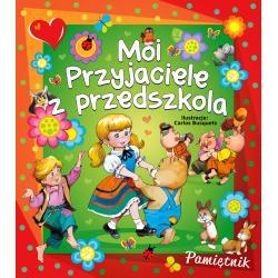MOI PRZYJACIELE Z PRZEDSZKOLA Beata Wojciechowska-Dudek