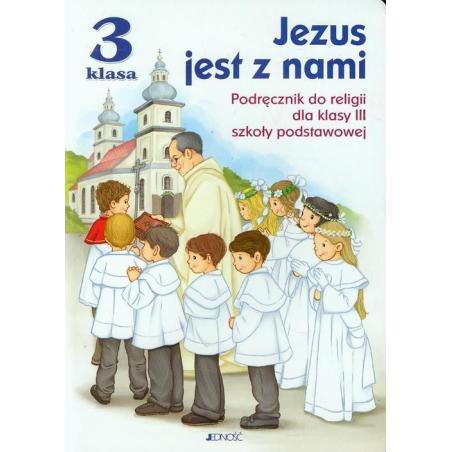 RELIGIA JEZUS JEST Z NAMI 3 PODRĘCZNIK EDUKACJA WCZESNOSZKOLNA Kurpiński Dariusz
