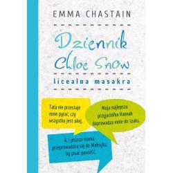 DZIENNIK CHLOE SNOW LICEALNA MASAKRA Chastain Emma