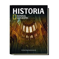 PÓŹNE ŚREDNIOWIECZE HISTORIA NATIONAL GEOGRAPHIC