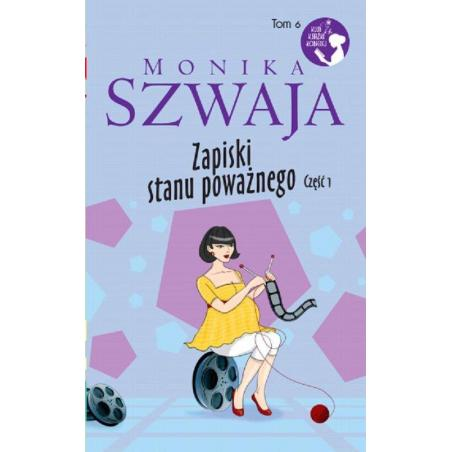 ZAPISKI STANU POWAŻNEGO Monika Szwaja