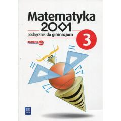 MATEMATYKA 2001  PODRĘCZNIK 3 CYKL WIELOLETNI