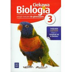 BIOLOGIA 3. ĆWICZENIA. CIEKAWA BIOLOGIA