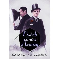 DWÓCH PANÓW Z BRANŻY Czajka Katarzyna