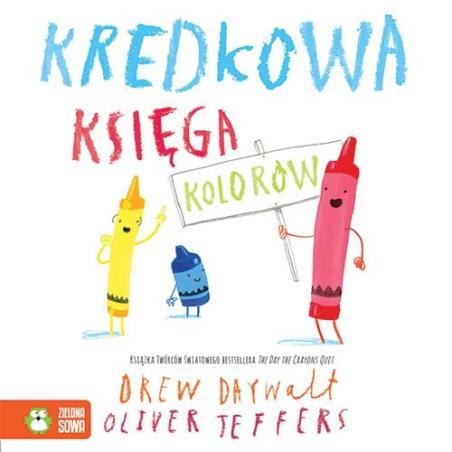 KREDKOWA KSIĘGA KOLORÓW Drew Daywalt, Oliver Jeffers 1+