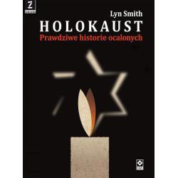 HOLOKAUST PRAWDZIWE HISTORIE Smith Lyn