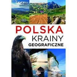 POLSKA KRAINY GEOGRAFICZNE Krzysztof Ulanowski
