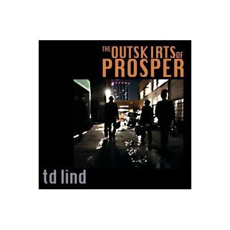 THE OUTSKIRTS OF PROSPER TD LIND