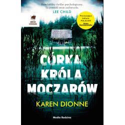 CÓRKA KRÓLA MOCZARÓW Dionne Karen