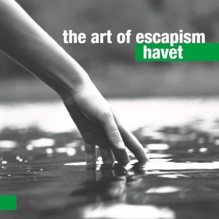 THE ART OF ESCAPISM HAVET