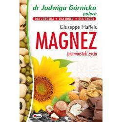 MAGNEZ PIERWIASTEK ŻYCIA Maffeis Giuseppe