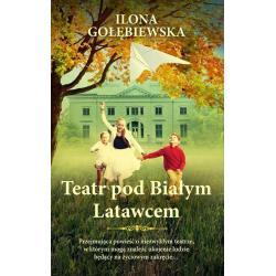 TEATR POD BIAŁYM LATAWCEM Gołębiewska Ilona