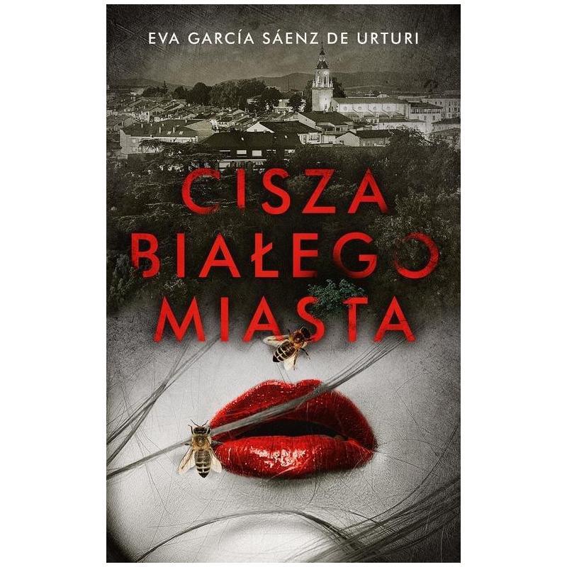CISZA BIAŁEGO MIASTA Eva Garcia