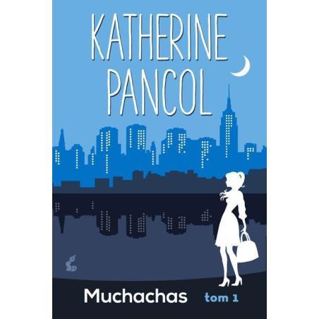 MUCHACHAS Katherine  Pancol