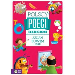 JULIAN TUWIM I INNI POLSCY POECI DZIECIOM 4+