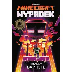 MINECRAFT WYPADEK Tracey Baptiste