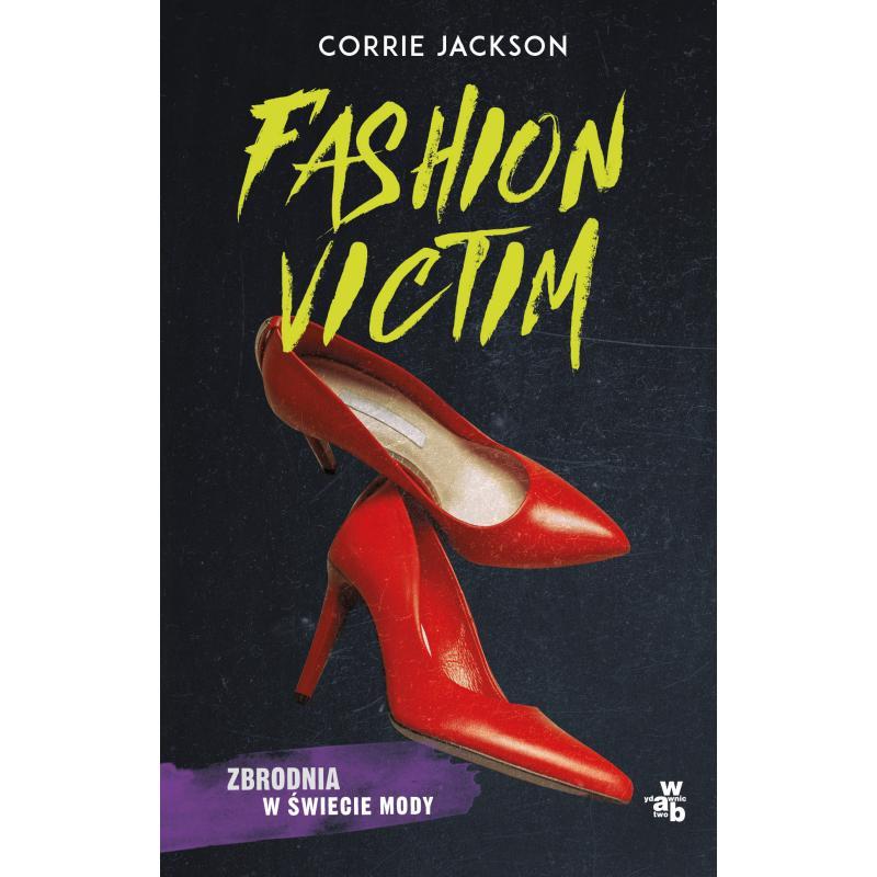 FASHION VICTIM Jackson Corrie