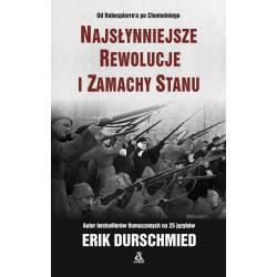 NAJSŁYNNIEJSZE REWOLUCJE I ZAMACHY STANU 2 Durschmied Erik