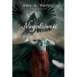 NIEGODZIWOŚĆ Amy A. Bartol
