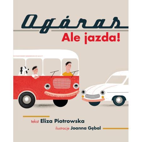 OGÓRAS ALE JAZDA Eliza Piotrowska