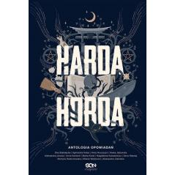 HARDA HORDA ANTOLOGIA OPOWIADAŃ