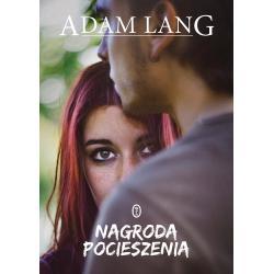 NAGRODA POCIESZENIA Adam Lang