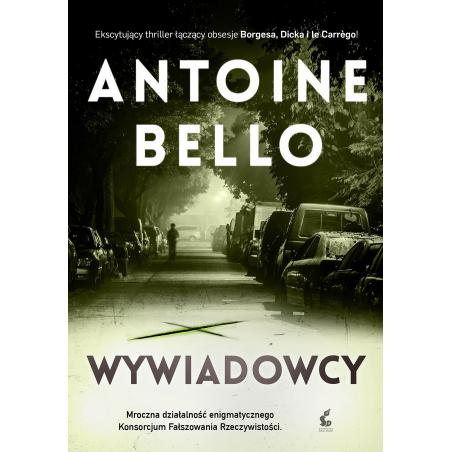 WYWIADOWCY Antoine Bello