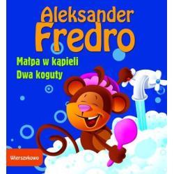 MAŁPA W KĄPIELI/DWA KOGUTY WIERSZYKOWO Fredro Aleksander