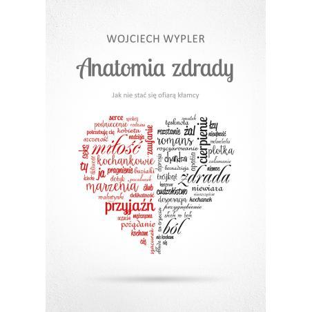 ANATOMIA ZDRADY Wojciech Wypler