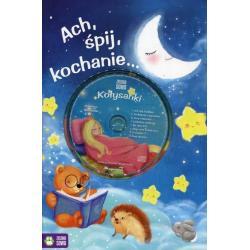 ACH, ŚPIJ, KOCHANIE...KOŁYSANKI +CD Monika Sobkowiak