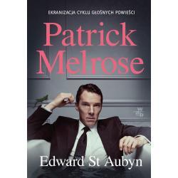 PATRICK MELROSE Edward St. Aubyn