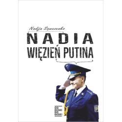 NADIA WIĘZIEŃ PUTINA Nadija Sawczenko